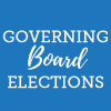 Governing Board Elections and Candidate Information