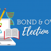 2021 Bond and Override Elections